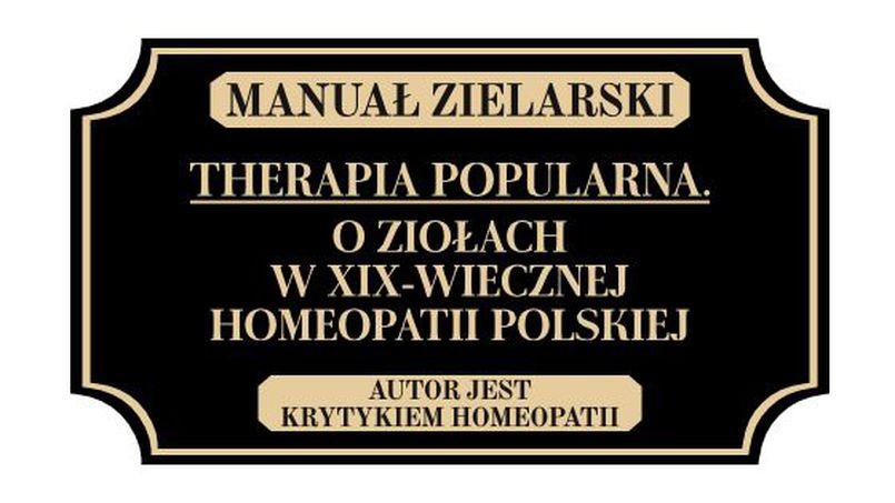 Therapia popularna. O ziołach w XIX-wiecznej homeopatii polskiej